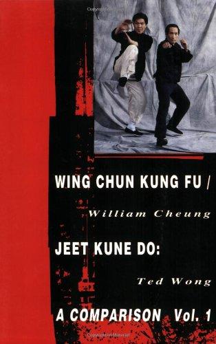 9780897501248: Wing Chun Kung Fu Jeet Kune Do: A Comparison: 1
