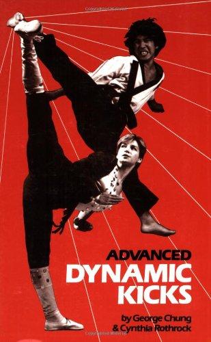 9780897501293: Advanced Dynamic Kicks (Literary Links to the Orient)