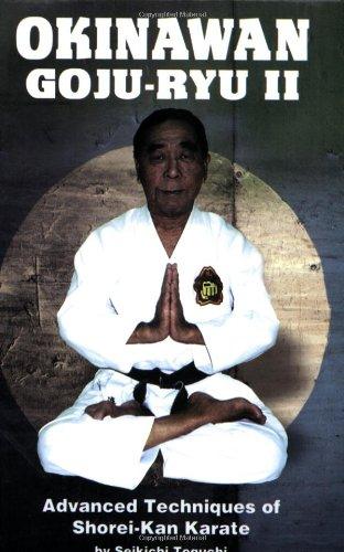 9780897501408: Okinawan Goju-Ryu II: Advanced Techniques of Shorei-Kan Karate
