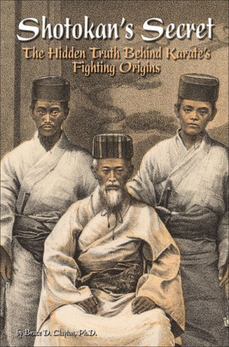 9780897501446: Shotokan's Secret: The Hidden Truth Behind Karate's Fighting Origins