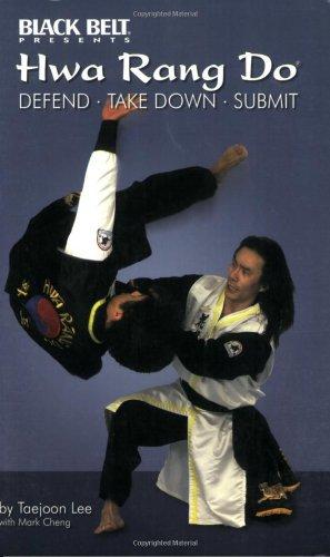 9780897501477: Hwa Rang Do: Defend, Take Down, Submit