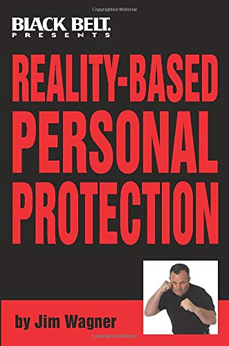 9780897501491: Reality Based Personal Protection