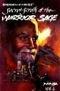 Secret Scrolls of the Warrior Sage: Hayes, Stephen