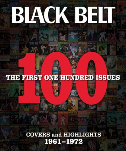9780897501736: Black Belt: The First 100 Issues: Covers and Highlights 1961-1972 (Black Belt Covers and Highlights)