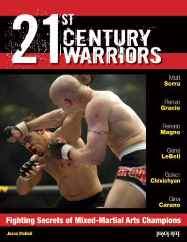 9780897501774: 21st Century Warriors: Fighting Secrets of Mixed-Martial Arts Champions