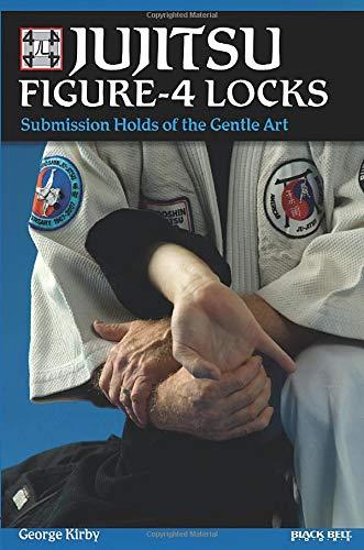 9780897501804: Jujitsu Figure-4 Locks: Submission Holds of the Gentle Art