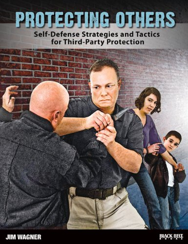 9780897501958: Protecting Others: Self-Defense Strategies and Tactics for Third-Party Protection
