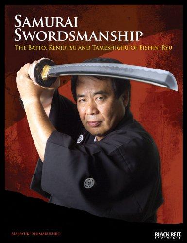 9780897501996: Samurai Swordsmanship: The Batto, Kenjutsu, and Tameshigiri of Eishin-Ryu