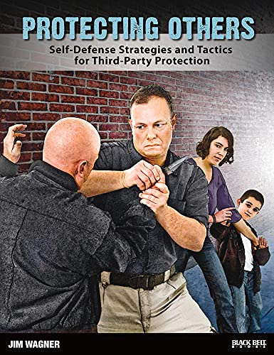 9780897502108: Protecting Others: Self-Defense Strategies and Tactics for Third-Party Protection