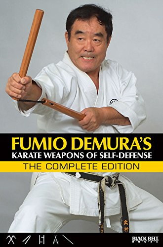 9780897502115: Fumio Demura: Karate Weapons of Self-Defense: The Collector's Edition