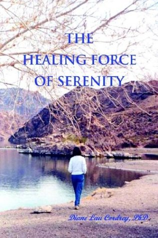 9780897541954: The Healing Force of Serenity