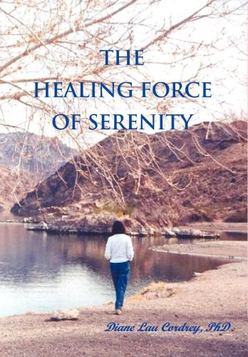 9780897541985: The Healing Force of Serenity
