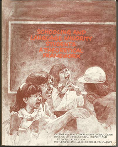 9780897550116: Schooling and language minority students: A theoretical framework