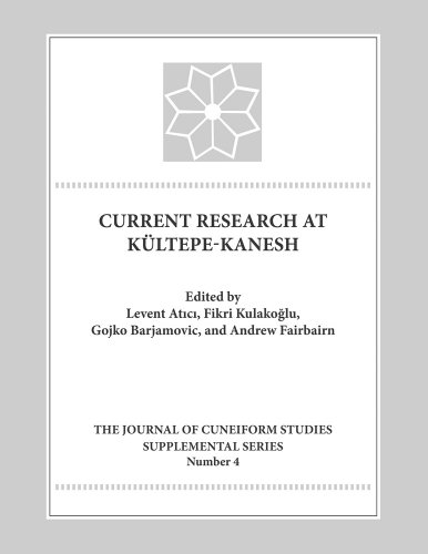 9780897570091: Current Research at Kultepe-Kanesh: An Interdisciplinary and Integrative Approach to Trade Networks, Internationalism, and Identity (Lockwood Journal of Cuneiform Studies Supplemental Series)