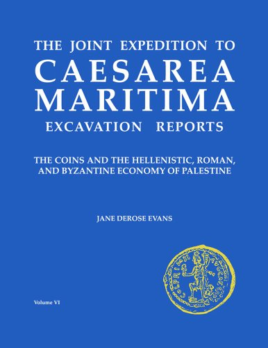 9780897570749: Caesarea Maritima: The Coins and the Hellenistic, Roman and Byzantine Economy of Palestine (JOINT EXPEDITION TO CAESAREA MARITIMA)