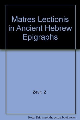 Matres lectionis in ancient Hebrew epigraphs (Monograph series - American Schools of Oriental ...