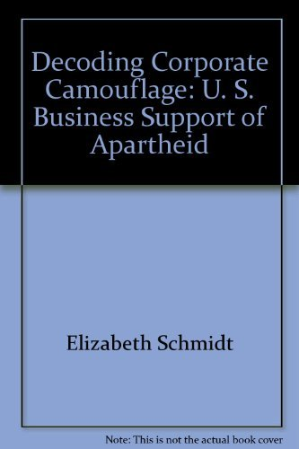 9780897580229: Decoding corporate camouflage: U.S. business support for apartheid