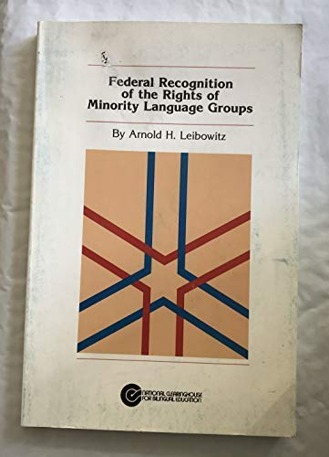 Federal Recognition of the Rights of Minority: Arnold H. Leibowitz