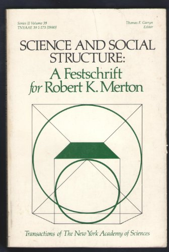 9780897660433: Science and Social Structure: A Festschrift for Robert K. Merton (New York Academy of Science Transactions)