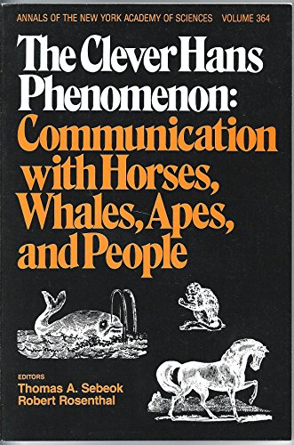 9780897661140: Clever Hans Phenomenon: Communication With Horses, Whales, and People (Annals of the New York Academy of Sciences)