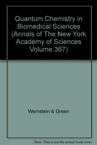 9780897661218: Quantum Chemistry in Biomedical Sciences (Annals of the New York Academy of Sciences)
