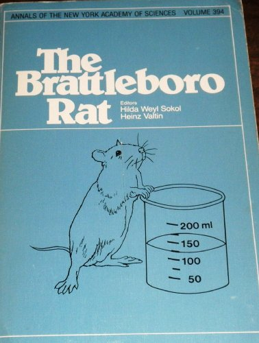 9780897661799: The Brattleboro rat (Annals of the New York Academy of Sciences)