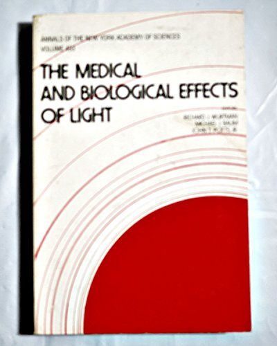 9780897663014: The Medical and Biological Effects of Light (Annals of the New York Academy of Sciences)