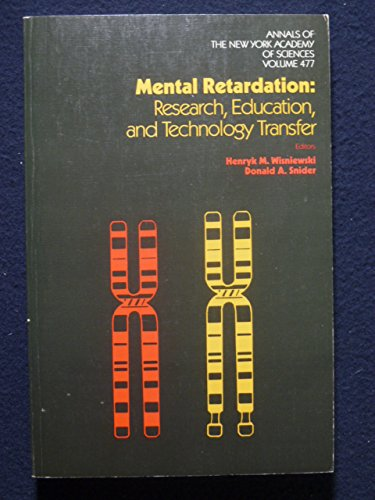 9780897663502: Mental retardation: Research, education, and technology transfer (Annals of the New York Academy of Sciences)