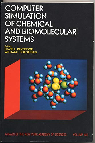 9780897663595: Computer Simulation of Chemical and Biomolecular Systems (Annals of the New York Academy of Sciences)