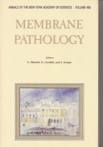MEMBRANE PATHOLOGY: Vol 488, Dec 1988 (Annals of the New York Academy of Sciences)