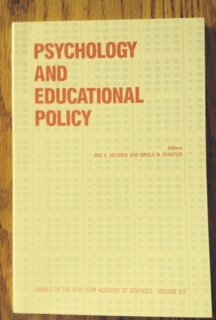 Psychology and educational policy (Annals of the New York Academy of Sciences): Sechzer, Jeri A. & ...