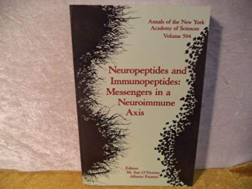9780897666084: Neuropeptides and Immunopeptides: Messengers in a Neuroimmune Axis (Annals of the New York Academy of Sciences; Volume 594)