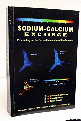 9780897666947: Sodium-calcium exchange: Proceedings of the second international conference (Annals of the New York Academy of Sciences)