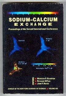 Sodium-Calcium Exchange : Proceedings of the Second: Blaustein, Mordecai P.;