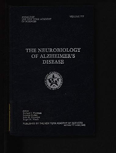 9780897669740: The Neurobiology of Alzheimer's Disease (Annals of the New York Academy of Sciences)