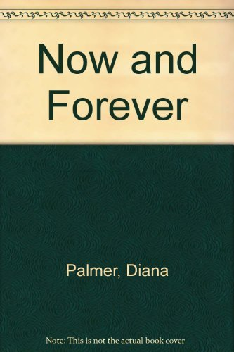 Now and Forever: Palmer, Diana