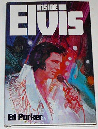 Inside Elvis: Parker, Edmund K