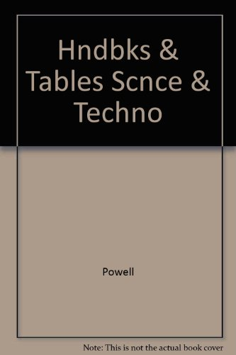 Handbooks and Tables in Science and Technology, 2nd edition: Powell, Russell H., editor