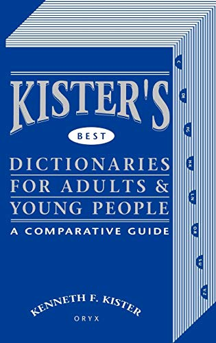 9780897741910: Kister's Best Dictionaries for Adults & Young People: A Comparative Guide