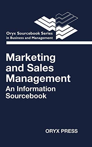 9780897744065: Marketing and Sales Management: An Information Sourcebook (Oryx Sourcebook Series in Business and Management)