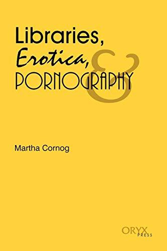 9780897744744: Libraries, Erotica and Pornography