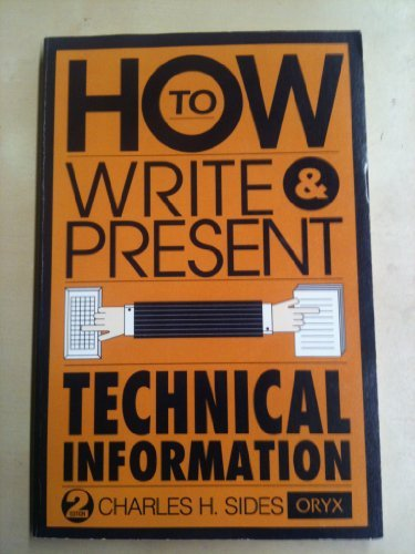 9780897746274: How to Write and Present Technical Information