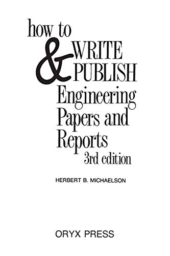 9780897746502: How to Write and Publish Engineering Papers and Reports: Third Edition