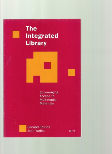 9780897746588: The Integrated Library: Encouraging Access to Multimedia Materials