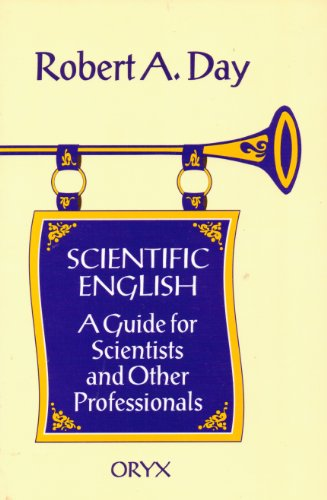 9780897747226: Scientific English: A Guide for Scientists and Other Professionals