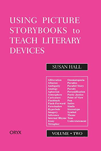 9780897748490: Using Picture Storybooks to Teach Literary Devices: Recommended Books for Children and Young Adults Volume Two (Using Picture Books to Teach)