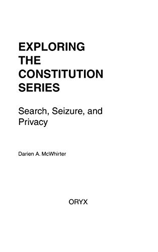 9780897748544: Search, Seizure, and Privacy (Exploring the Constitution Series)