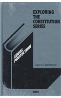 9780897748551: Equal Protection (Exploring the Constitution Series)