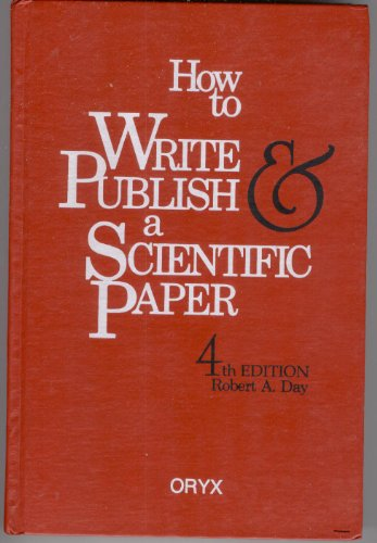 9780897748643: How to Write and Publish a Scientific Paper