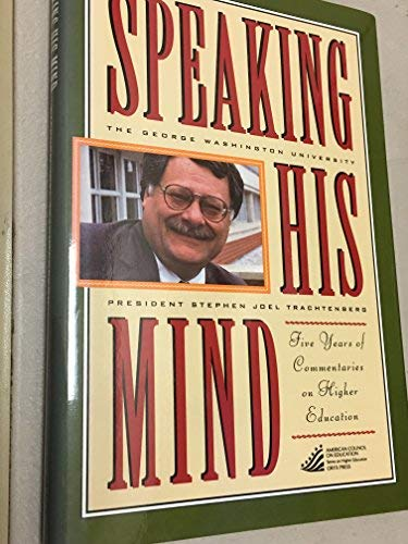 9780897748858: Speaking His Mind: (American Council on Education Oryx Press Series on Higher Education)